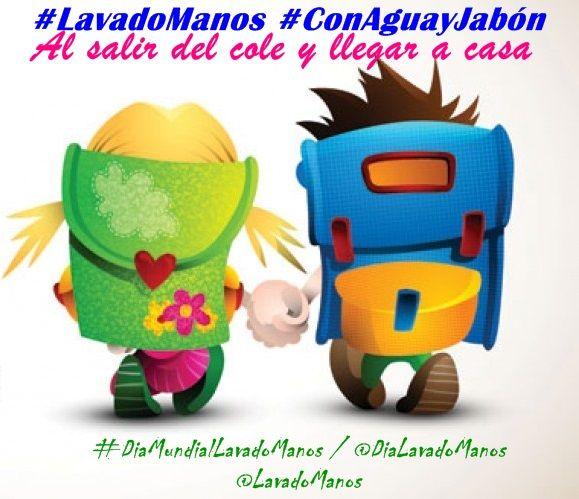 #LavadoManos #ConAguayJabón al salir del cole y llegar a casa