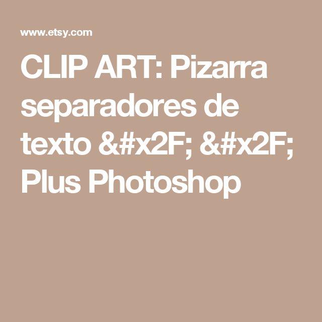CLIP ART: Pizarra separadores de texto / / Plus Photoshop