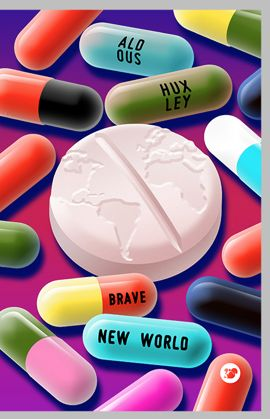 Brave New World.  There is a single drug in this book, a cure-all, if you will.  It's called Soma, which is a muscle relaxant in real life.