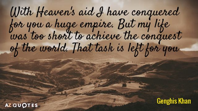 Genghis Khan Quote (With images) Picture quotes, Quotes