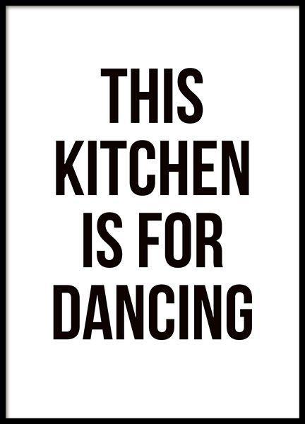 Küchenplakat mit dem Text Diese Küche ist zum Tanzen in einer einfachen und schönen