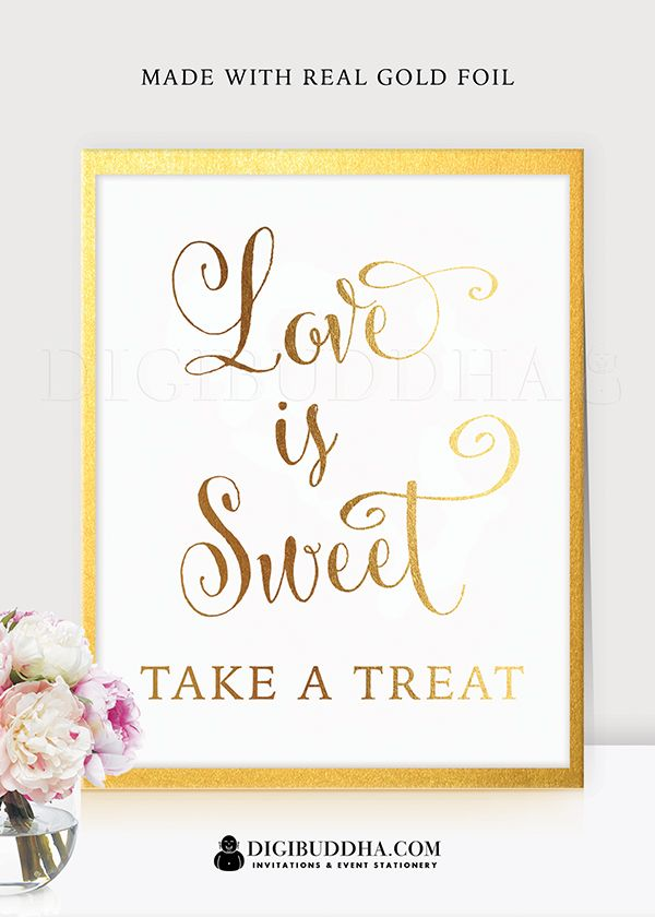 Love Is Sweet Take A Treat Gold Foil Wedding Sign Print Bride Groom Signage Decor Art Calligraphy Elegant Metallic Poster Digibuddha Tm Real