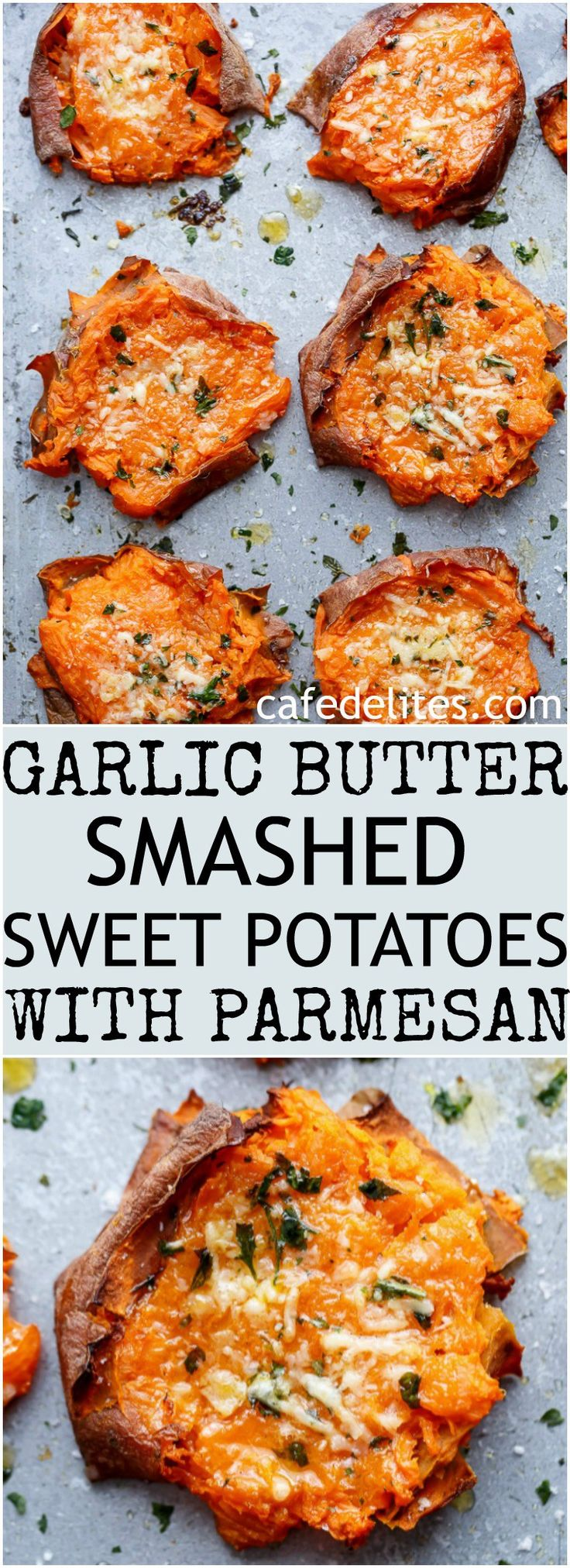 Garlic Butter Smashed Sweet Potatoes With Parmesan Cheese | https://cafedelites.com