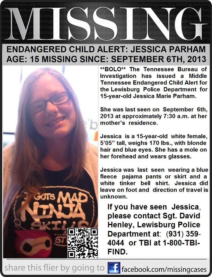 Missing 15 Year Old Girl Found: 9/6/2013: JESSICA PARHAM, 15