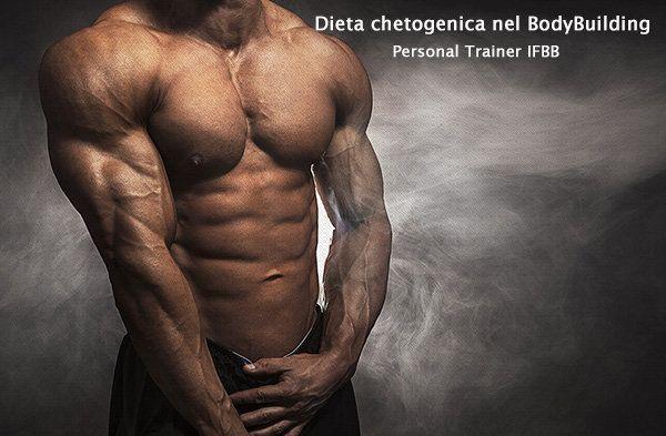 Dieta chetogenica nel bodybuilding