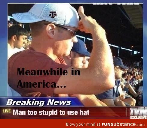 Well that explains every thing he is wearing an aTm hat GO LONGHORNS lol