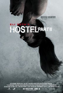 hostel part 2- I thought both hostel 1&2 had great storylines, great 'edge of your seat' horror movies!..personally I'm not big fan of pain/torture horror but the hostel films were really great films in my opinion.  if you're into that genre of horror (example: SAW, Martyrs,Frontiers) definitely not for the squeamish! sadly I thought the 3rd film was crap compared to the first two films- Liza