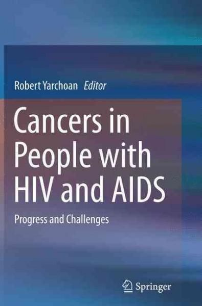 Cancers in People With HIV and Aids: Progress and Challenges