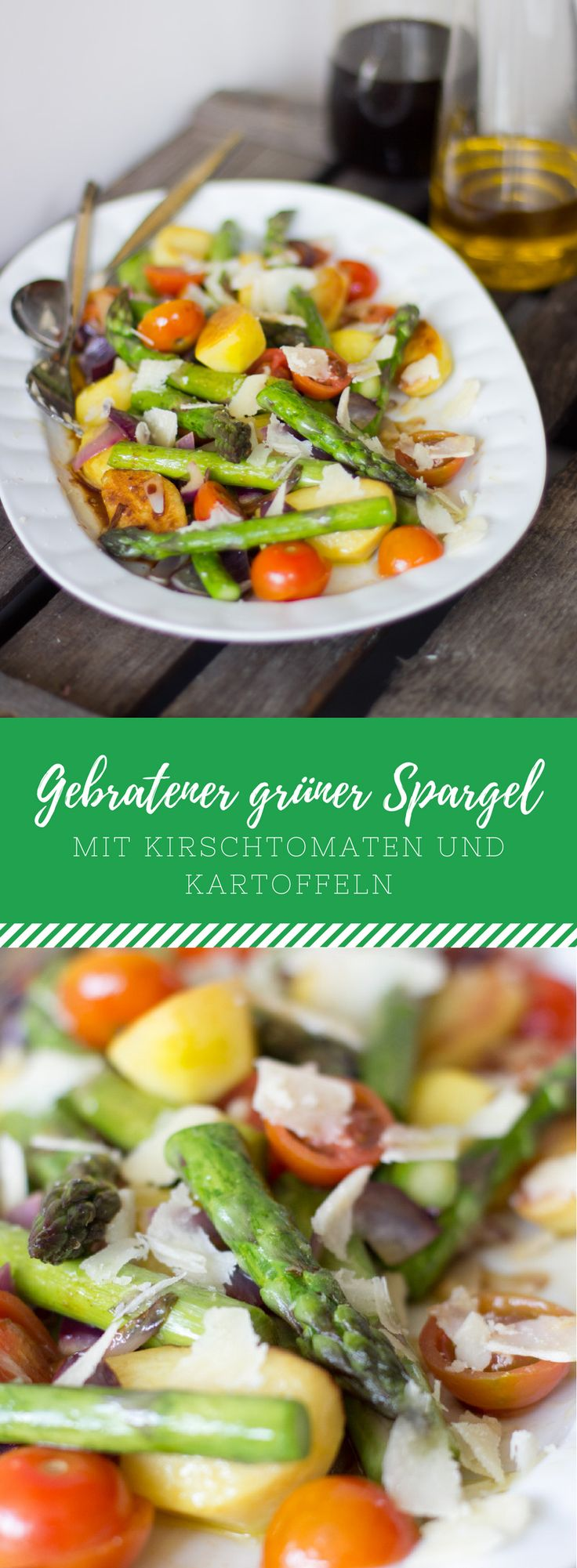 Gebratener grüner Spargel mit Kirschtomaten, Kartoffeln und Parmesan. Das perfekte Rezept zum schnellen Kochen im Frühling