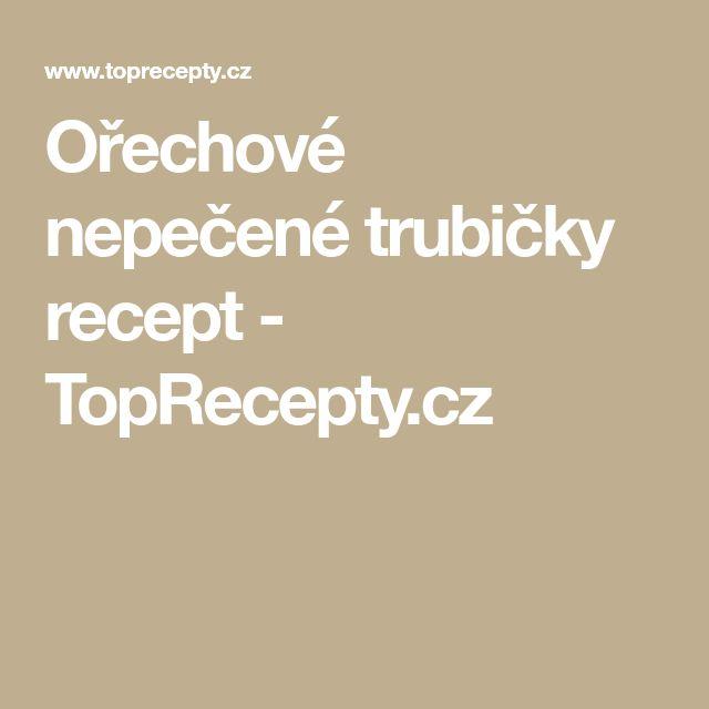 Ořechové nepečené trubičky recept - TopRecepty.cz
