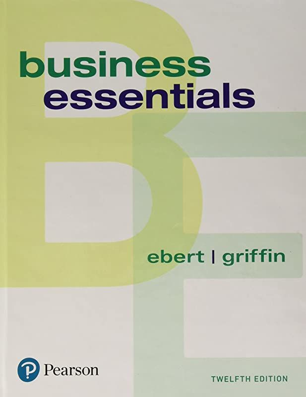 Free Ebook Business Essentials 12th Edition What S New In Intro To Business By Business Esse Business Essentials Ebook Pdf Book Pdf Books
