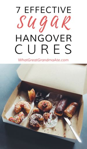 7 effective sugar hangover cures