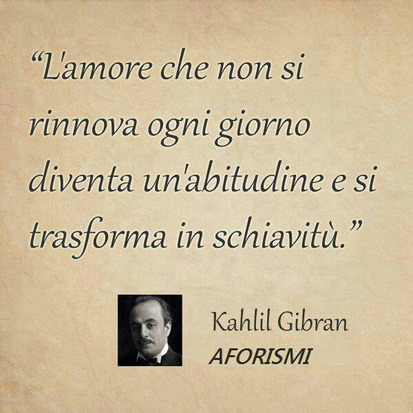 Auguri Matrimonio Kahlil Gibran : Best images about amore on pinterest real man te