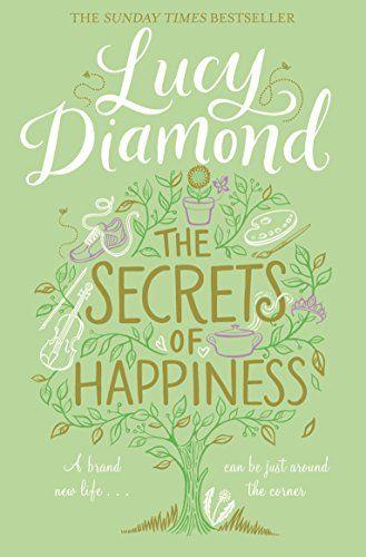 The Secrets of Happiness by Lucy Diamond https://www.amazon.co.uk/dp/1447299175/ref=cm_sw_r_pi_dp_X8dCxb4EFB4HZ