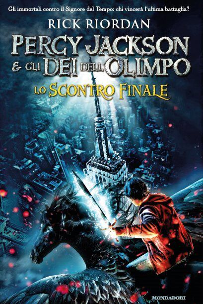 Percy Jackson e gli dei dell'Olimpo: lo scontro finale - R. Riordan