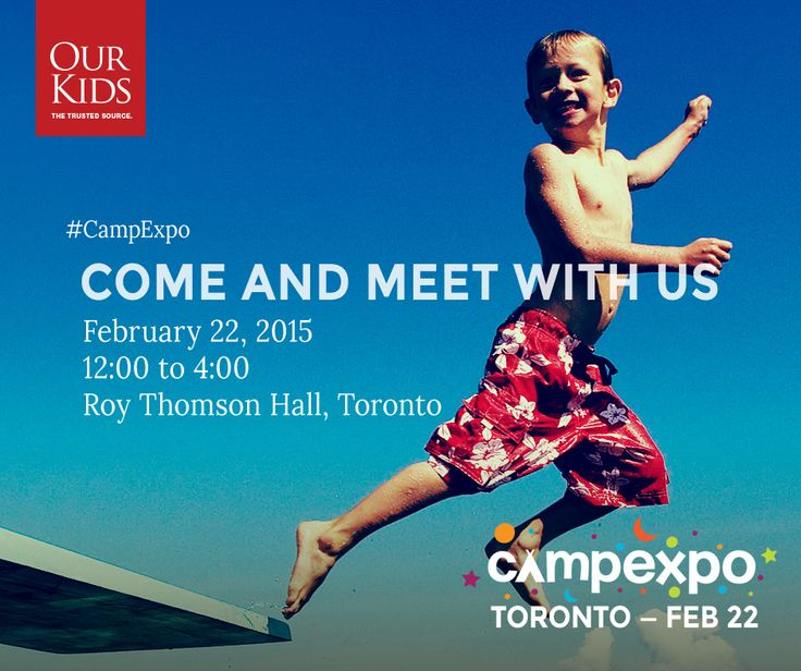 Come and meet with us at the Our Kids #CampExpo on February 22nd, 2015! Learn more here: www.campexpo.ca