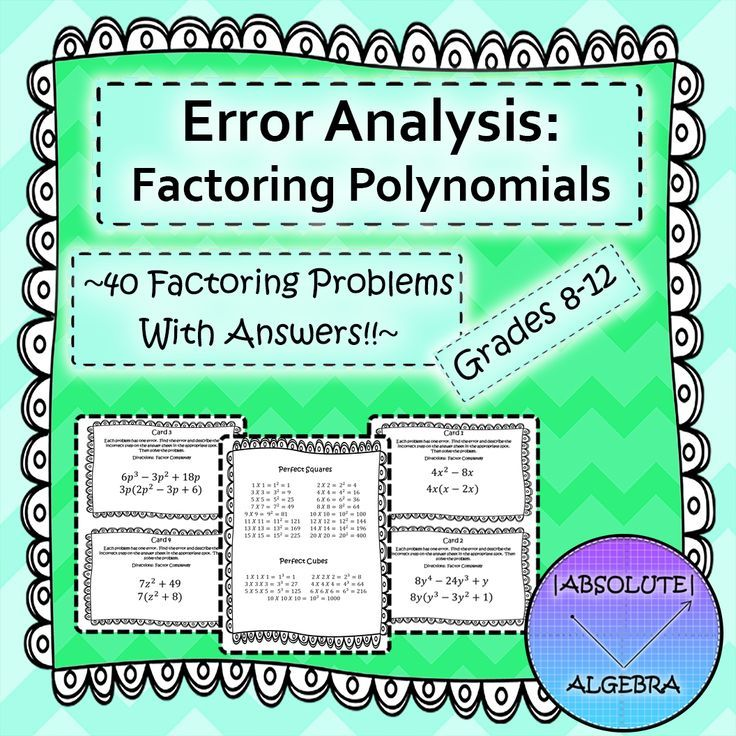 Error Analysis:  Factoring Polynomials  Your students will build rigor by finding errors in problems!  Includes:  Notes with examples!  Sheet including perfect squares and cubes 40 factoring problems (5 GCF only, 5 difference of two squares, 5 trinomials when a = 1, 5 trinomials when a ≠ 1, 2 factoring by grouping, 3 prime, 5 perfect square trinomials, 5 combo problems, and 5 sum and difference of cubes) An error in each which the student needs to find and then solve correctly Cooperative…