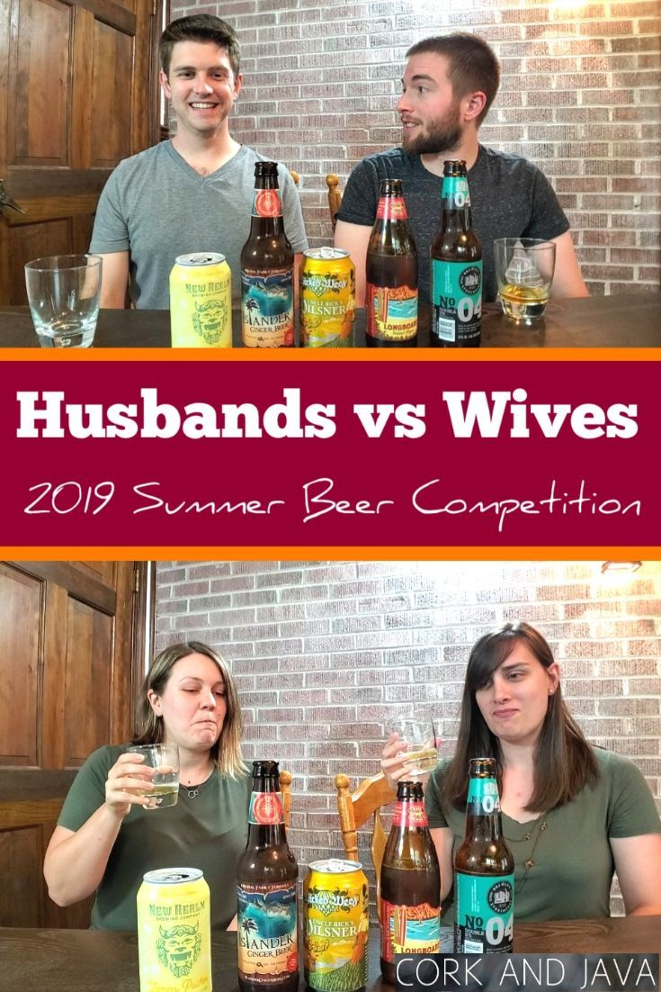 Best Summer Beer Competition Husbands Vs Wives 2019 Summer Beer Best Summer Beers Beer
