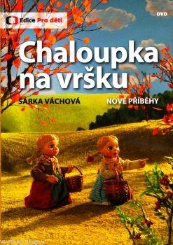 Večerníček České televize na DVD Chaloupka na vršku - Nové příběhy.