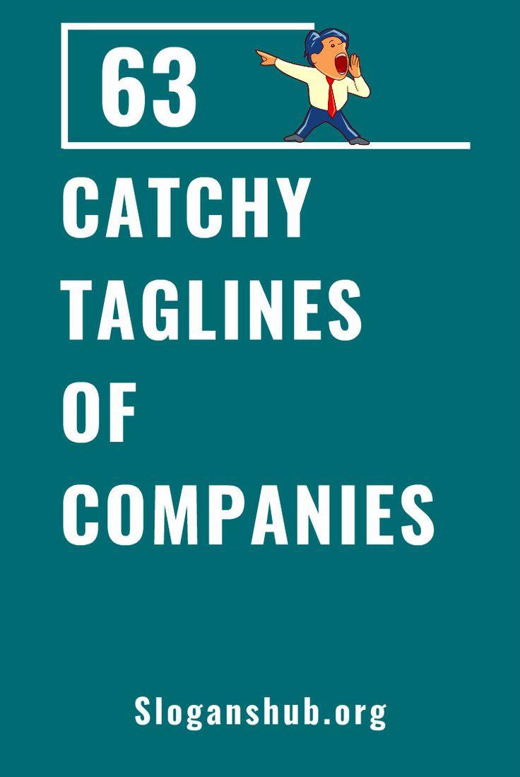 63 Catchy Taglines of Companies #slogans #taglines #companiestaglines
