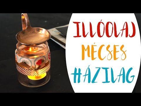 Illóolaj Mécses Házilag  Csak otthoni alapanyagokból! - INSPIRACIOK.HU   Csorba Anita - YouTube