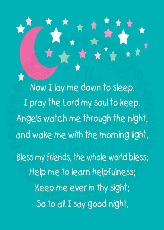 Children's bedtime prayer. Now I lay me down the sleep.....