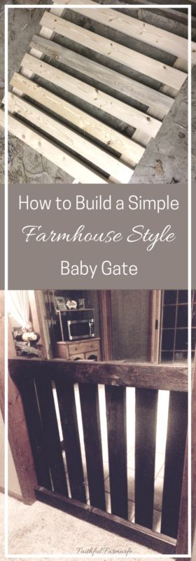 How to Build a Simple Farmhouse Style Baby Gate