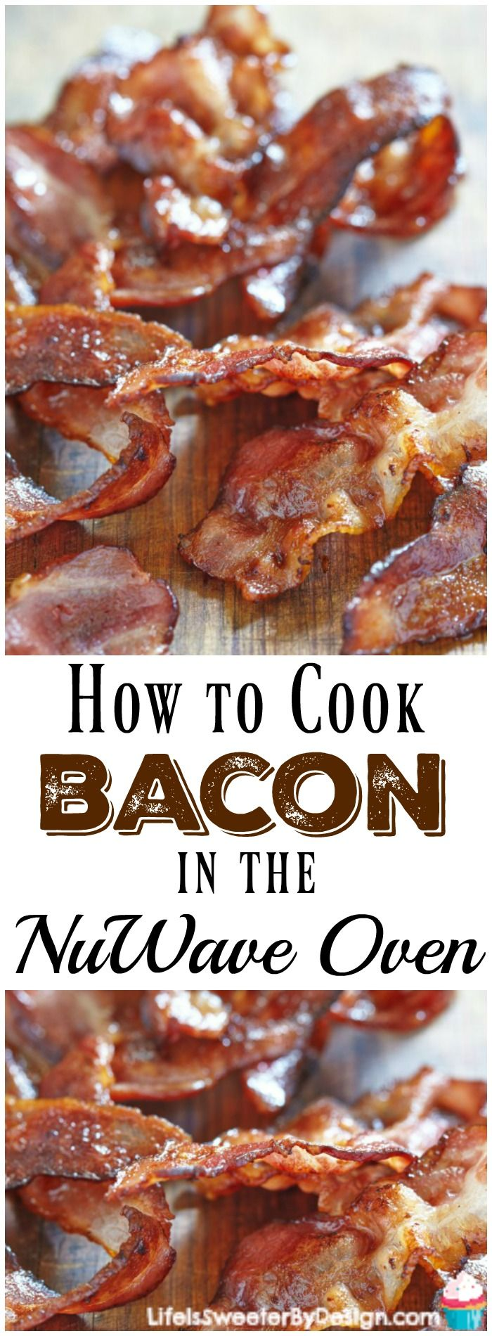 Find Out How To Cook Bacon In The Nuwave Oven It Is The Easiest Way