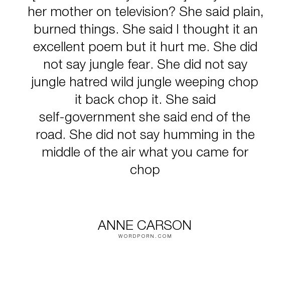 short talks anne carson Short talks was anne carson's first book of poems, and it signaled to the world of poetry that a new and distinctive voice had arrived on the scene--jon eben field, thirdspace: a journal of feminist theory and culture.