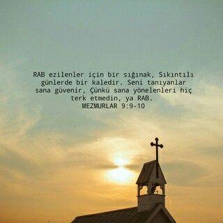 Mezmurlar 9:9-10 O bir #Kale ve #sığınak tır #Kutsal #Kitap O'ndan vazgeçme.