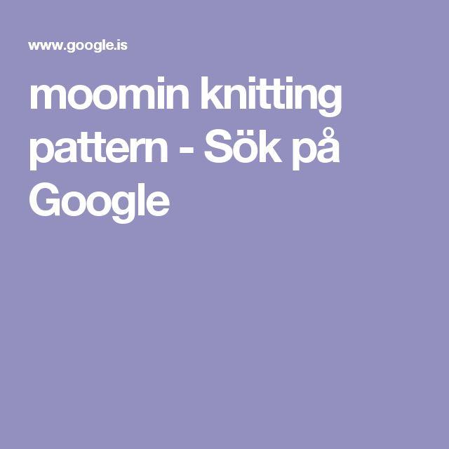 moomin knitting pattern - Sök på Google