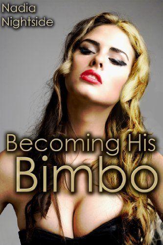 Becoming His Bimbo Control Transformation dp BFATI
