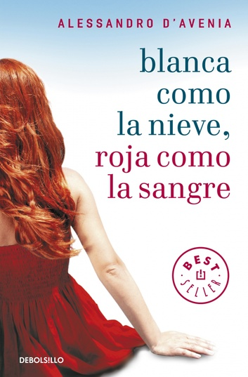 Spain - Blanca como la nieve, roja como la sangre - Pocket Best Seller - Alessandro D'Avenia