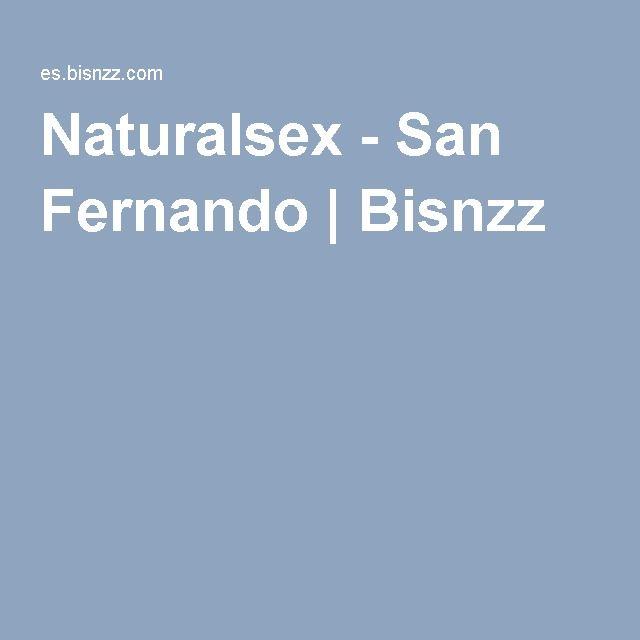Naturalsex - San Fernando | Bisnzz