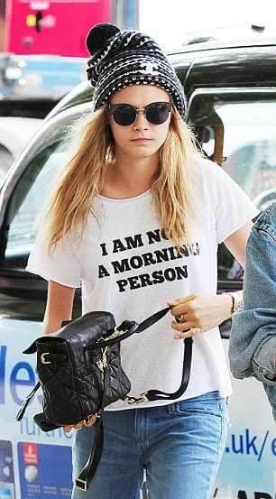 PY GEAR™: Cara Delevingne I Am Not A Morning Person t-shirt
