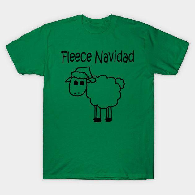 Fleece Navidad by PelicanAndWolf on Tee Public #christmastees #xmastees #feliznavidad #sheep #tee #t-shirt