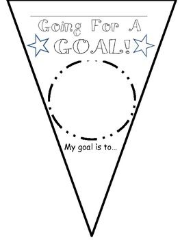 """""""Going for a Goal!"""" and """"Being the Best Me I Can Be!"""" pennants"""