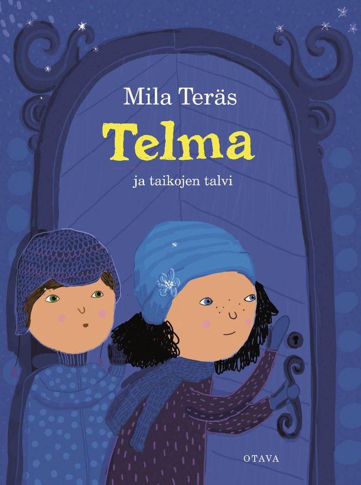 Mila Teräs - Telma ja taikojen talvi