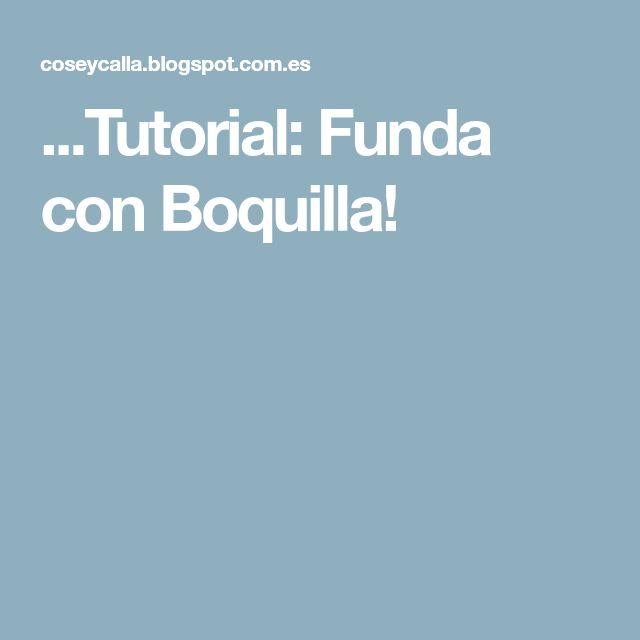 ...Tutorial: Funda con Boquilla!