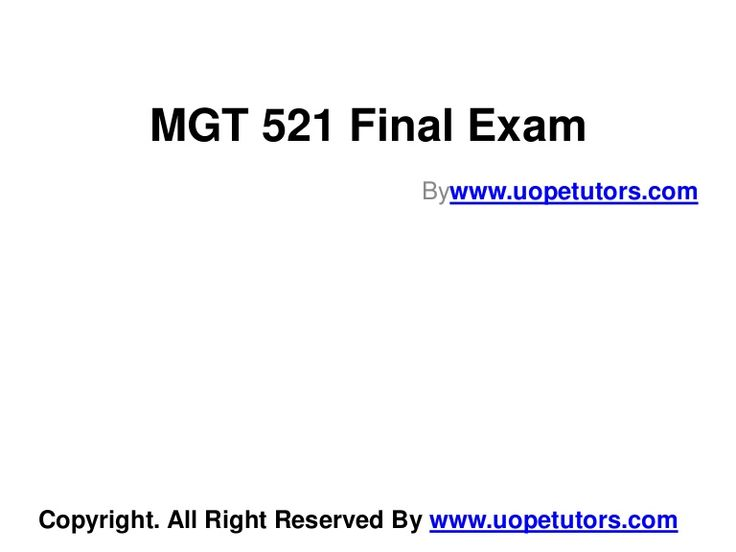 Welcome to the best tutorials ever! UOPeTutors.com provide simple and easy to follow homework help, the Mgt 521 final exam latest uop complete class assignments. hurry! Find the best study material ever. Once you visit us you won't look back for sure.