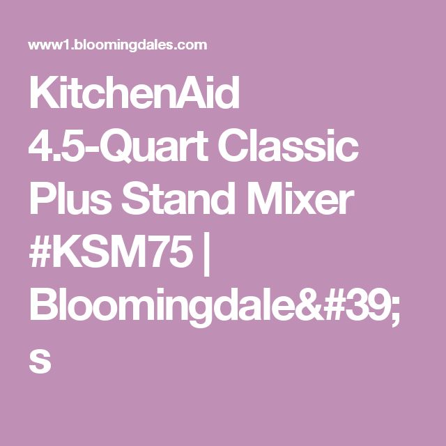 Kitchenaid Classic Plus 45 Qt Stand Mixer perfect kitchenaid mixer ksm75 qt stand inside design