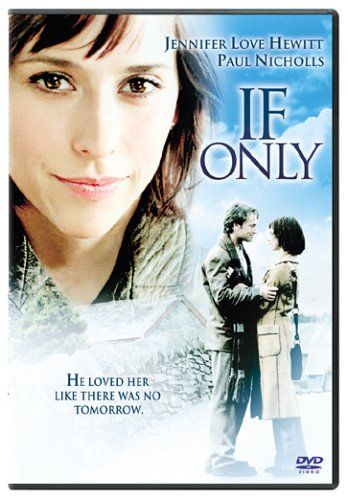 Amazon.com: If Only: Jennifer Love Hewitt, Paul Nicholls, Tom Wilkinson, Diana Hardcastle, Lucy Davenport, Roy Sampson, Kevin Moore, Neville Phillips, Ben Ridgeway, Teo-Wa Vuong, Terence Harvey, Al Wilde, Gil Junger, Basil Iwanyk, Gub Neal, Jeffrey Graup, Jeffrey Silver, Christina Welsh: Movies & TV