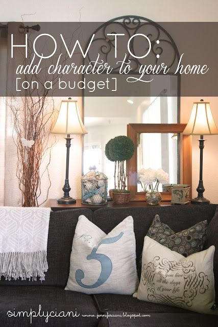 How to add character to your home (on a budget): On A Budget, Decor Ideas, Home Ideas, Add Character, Simply Ciani, Military Wife, Ads Character, Military Houses, Nice Blog