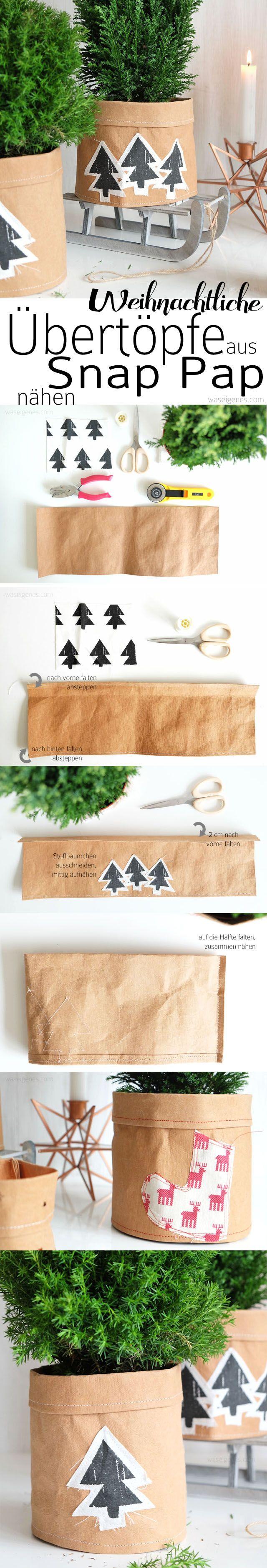 (Weihnachtliche) Übertöpfe aus Snap Pap selber nähen | Anleitung auf waseigenes.com | DIY christmas crafts