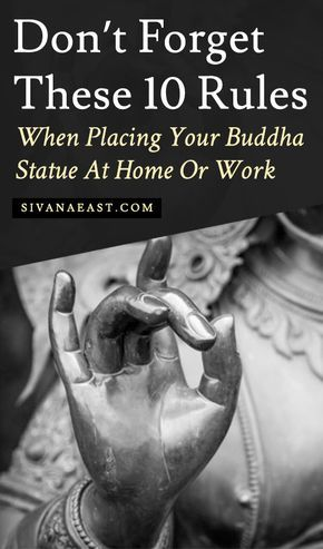 Don't Forget These 10 Rules When Placing Your Buddha Statue At Home Or Work