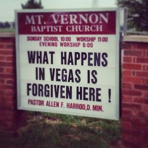 Religion has long been an instrument of social control. In order to achieve the rewards offered by a religious doctrine, a follower must adhere to certain rules and regulations.  If these rules are broken, followers risk their rewards unless they seek forgiveness.  Las Vegas has a reputation for rule-breaking, and this church offers forgiveness with a little humor.
