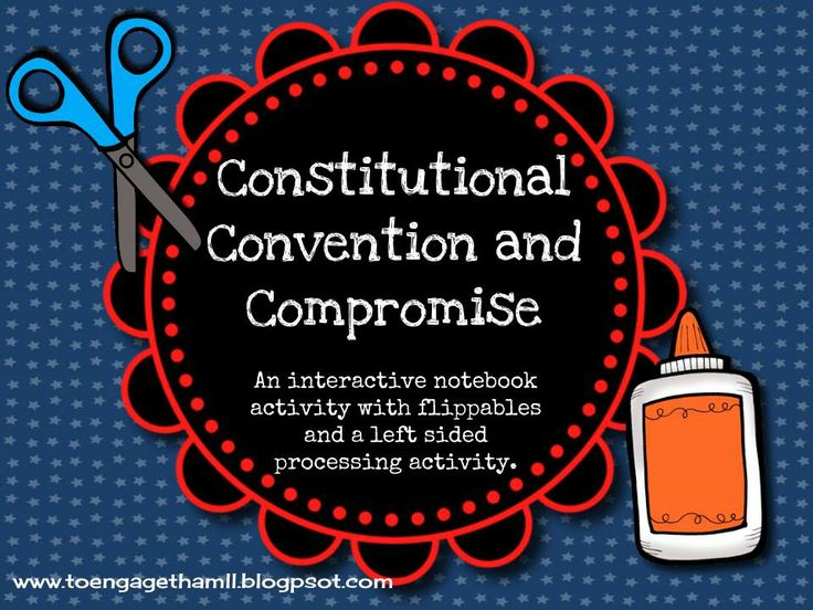 Included you will find: 1 flippable for the three branches of government 1 flippable for the Great Compromise 1 flippable for the Three- fifths Compromise Power Point that includes notes for each flippable 1 processing activity that asks students to create Tweets from the Convention  All activities come with examples for both the teacher and the student.