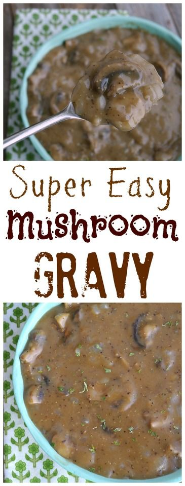 Super Easy Mushroom Gravy from NoblePig.com.