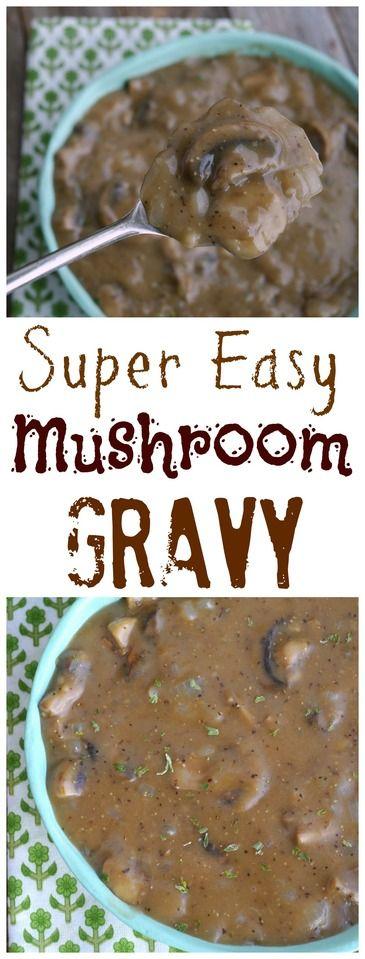 Super Easy Mushroom Gravy from NoblePig.com.