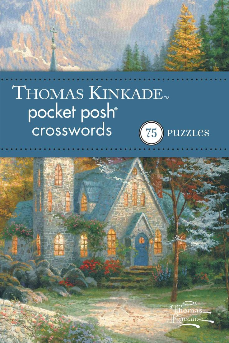 Thomas Kinkade Pocket Posh Crosswords 2: 75 Puzzles